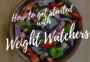 How To Get Started With Weight Watchers Program?
