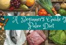 A  Beginner's Guide To Paleo Diet